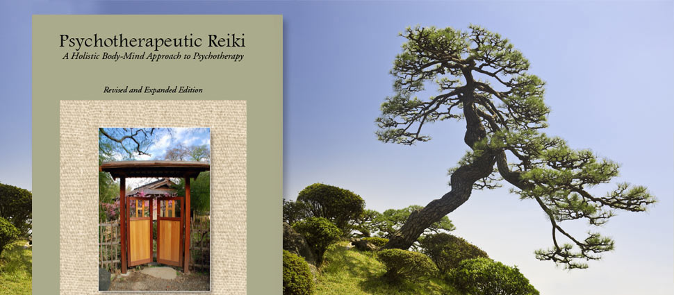 Psychotherapeutic Reiki: A Holistic Mind Body Approach to Psychotherapy